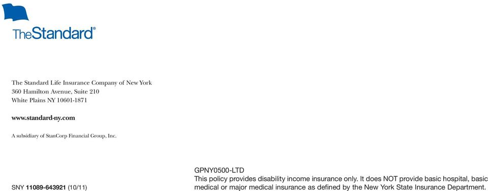 SNY 11089-643921 (10/11) GPNY0500-LTD This policy provides disability income insurance only.