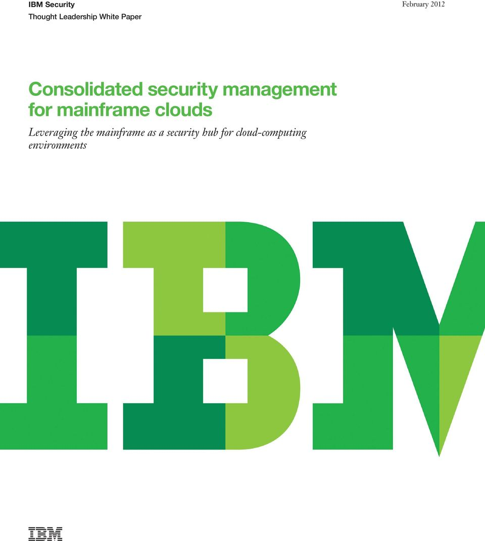 management for mainframe clouds Leveraging