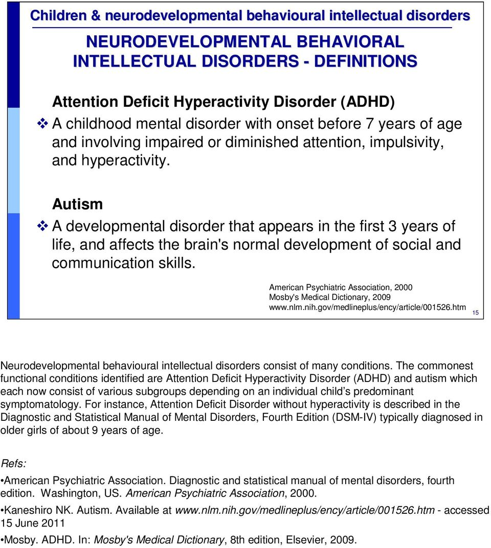 Developmental Disabilities Medlineplus >> Children And Neurodevelopmental Behavioural Intellectual