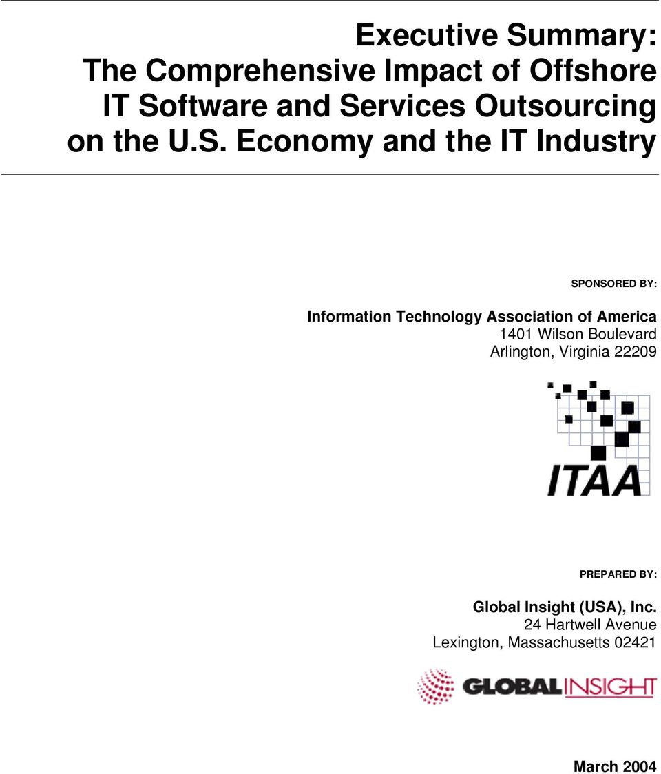 Economy and the IT Industry SPONSORED BY: Information Technology Association of