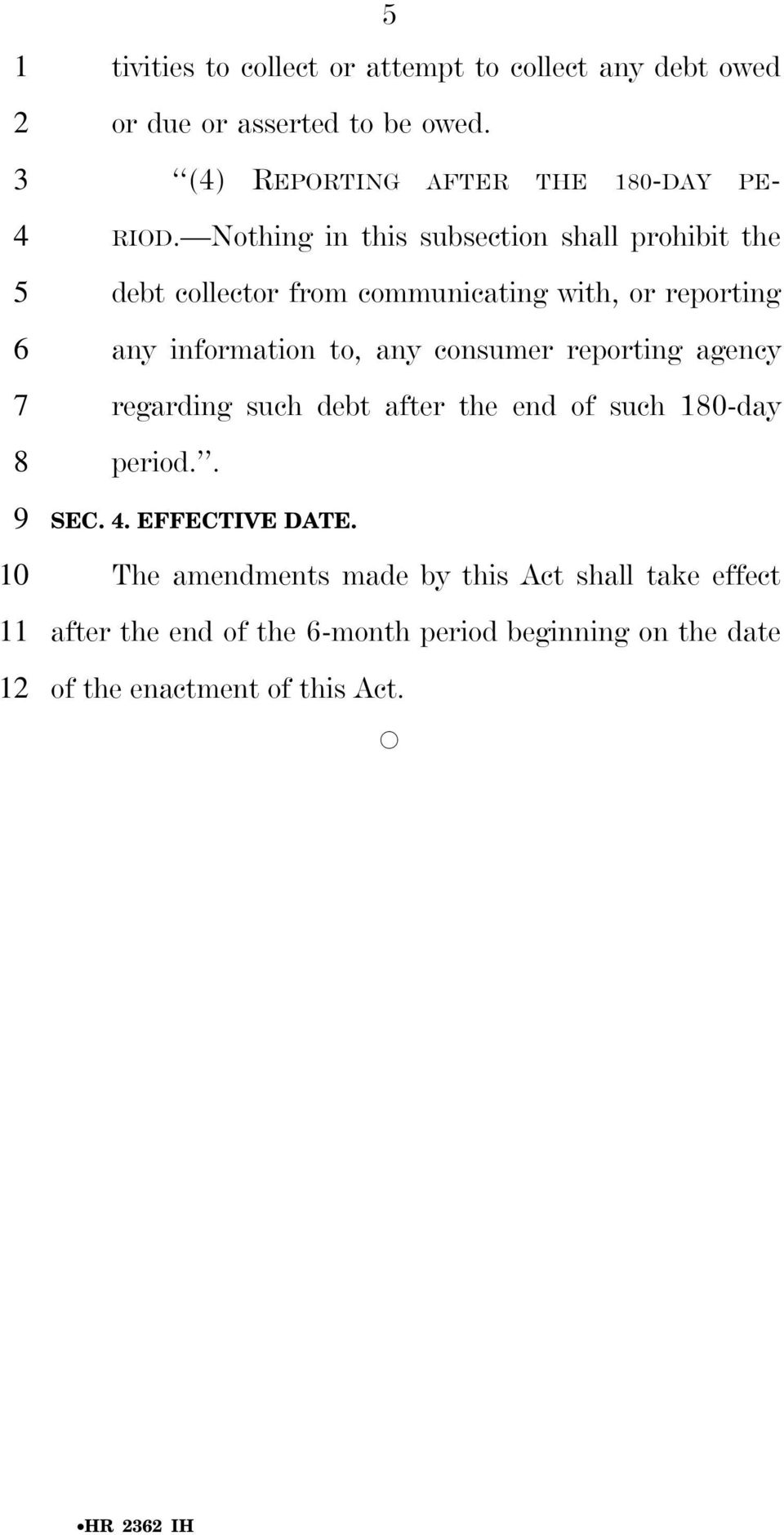 regarding such debt after the end of such -day period.. SEC.. EFFECTIVE DATE.