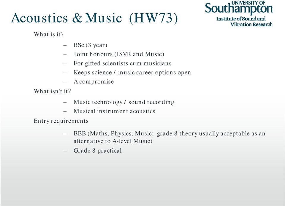 Introduction to ISVR, Acoustical Engineering, and Acoustics