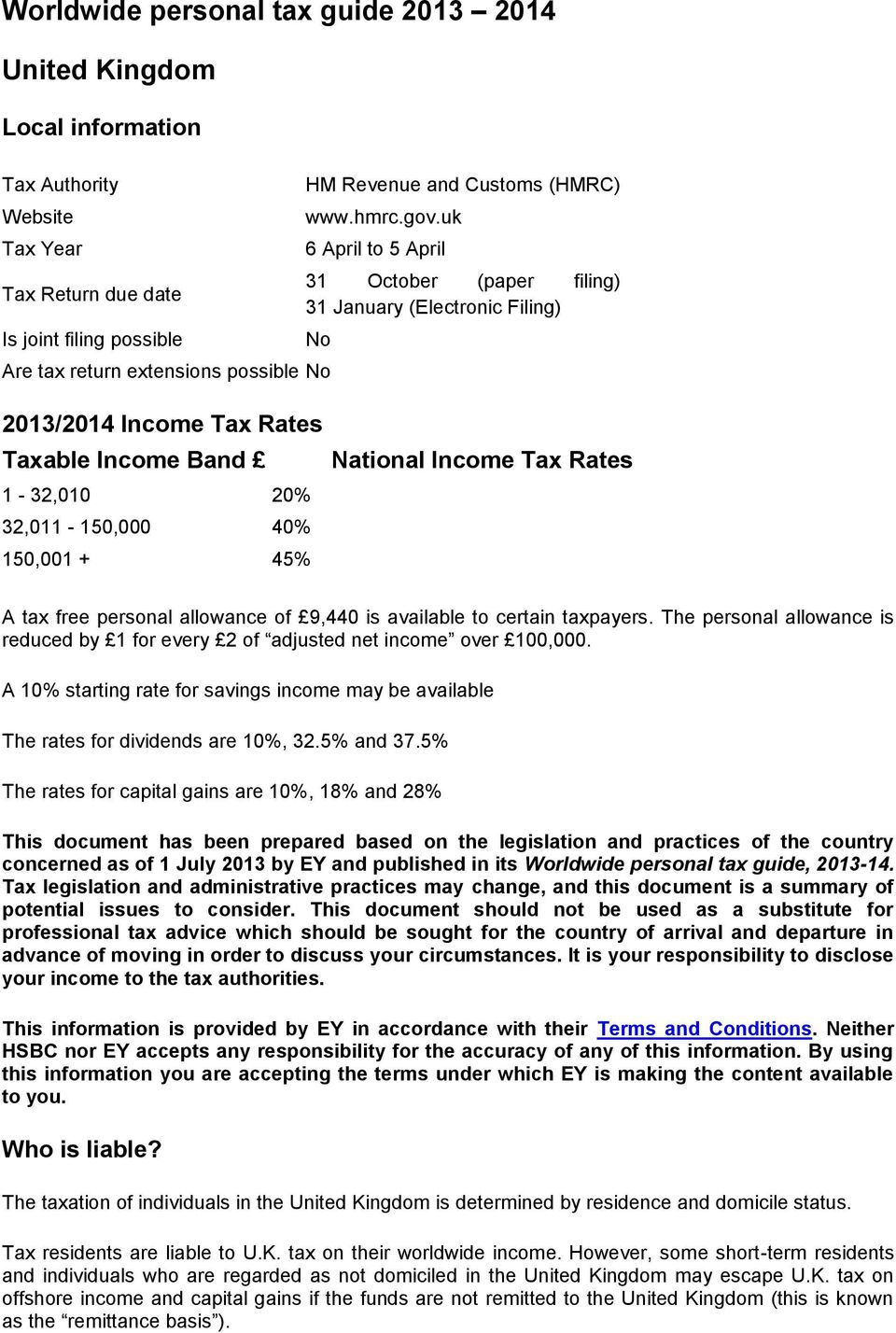150,001 + 45% National Income Tax Rates A tax free personal allowance of 9,440 is available to certain taxpayers.