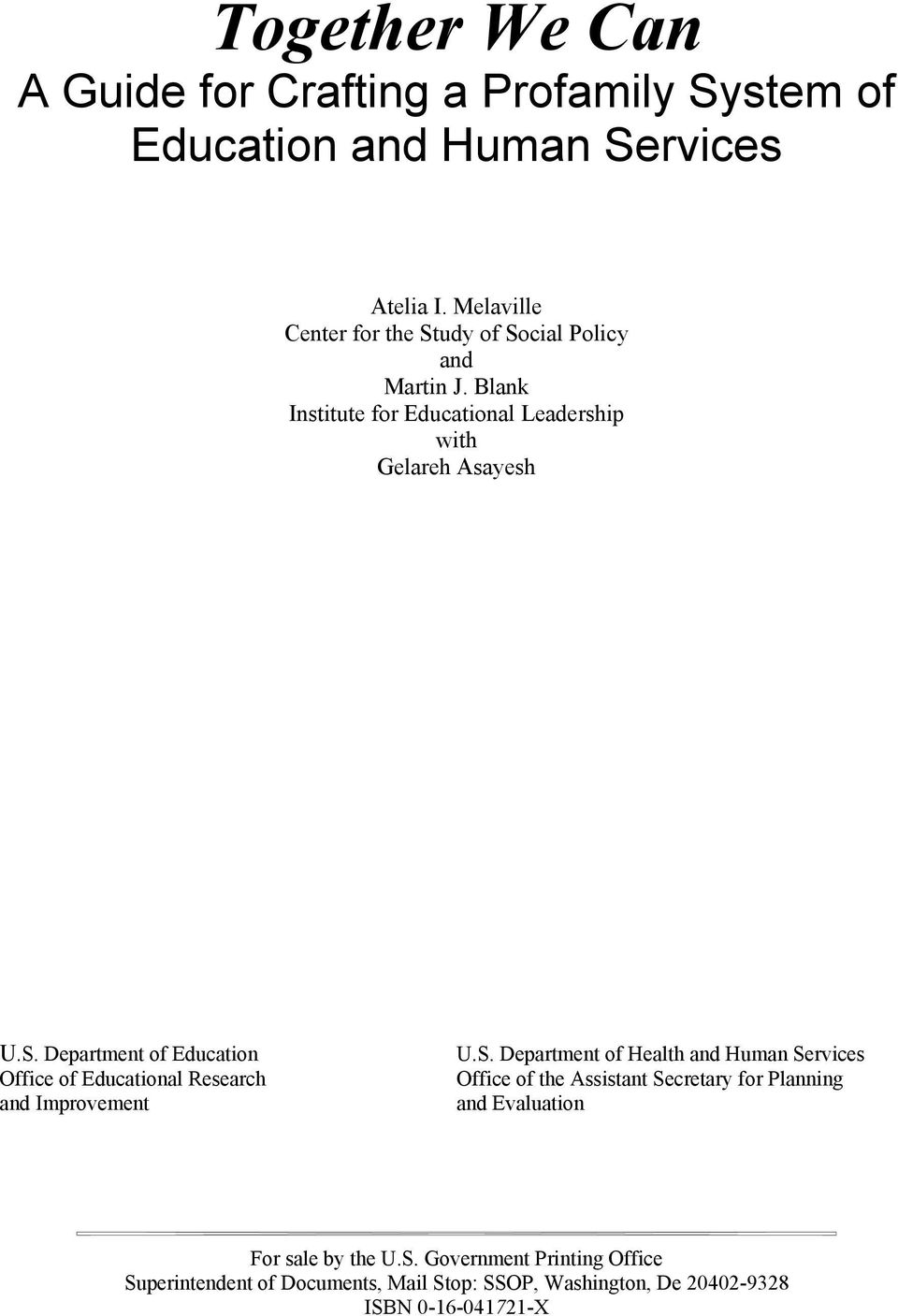S. Department of Health and Human Services Office of the Assistant Secretary for Planning and Evaluation For sale by the U.S. Government Printing Office Superintendent of Documents, Mail Stop: SSOP, Washington, De 20402-9328 ISBN 0-16-041721-X