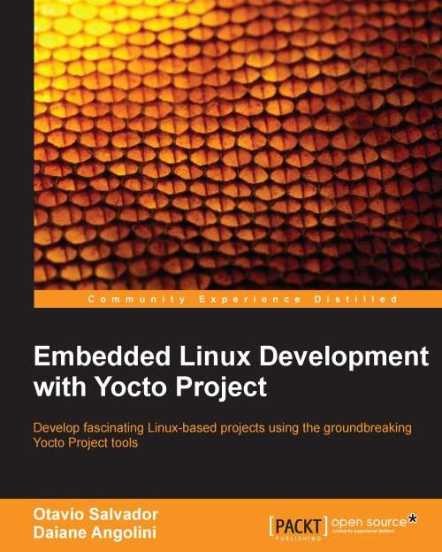 Embedded Linux Development with Yocto Project - PDF