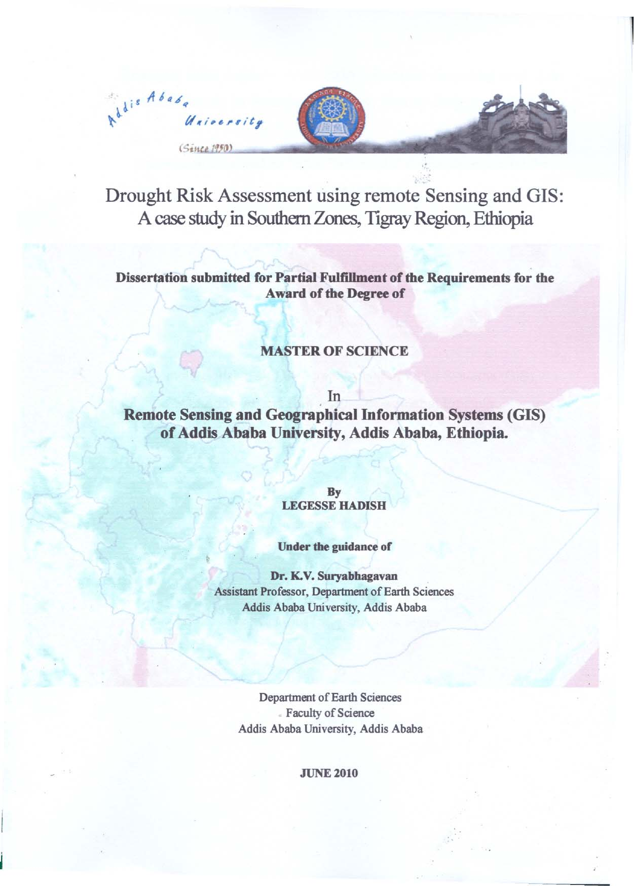Drought Risk Assessment Using Remote Sensing and GIS: A Case Study