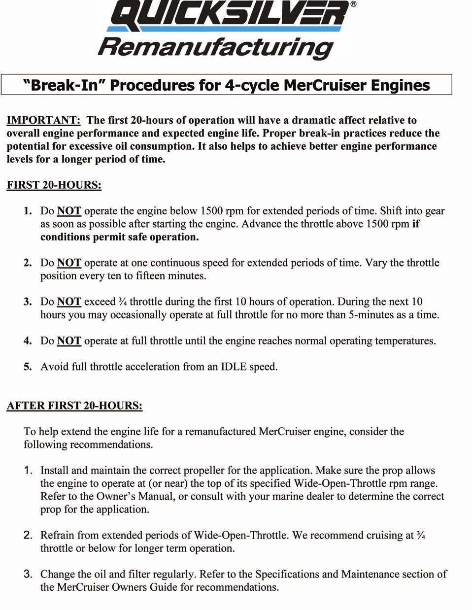 ENGINE BREAK-IN PROCEDURES ENGINE BREAK-IN