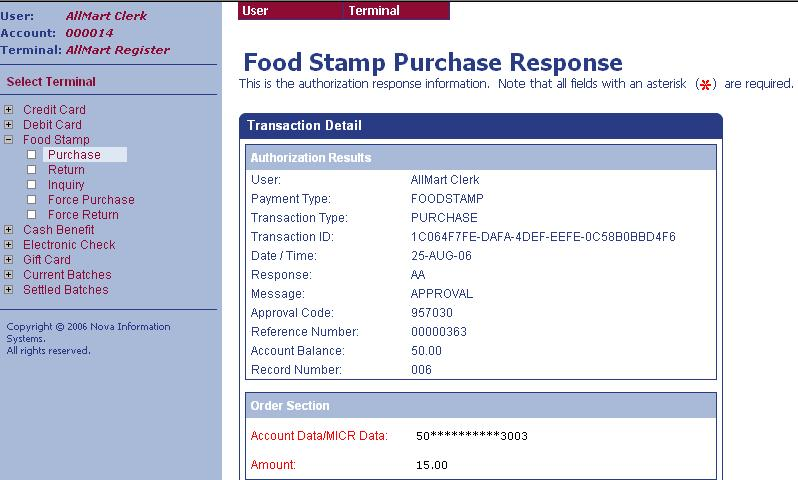 63 Virtual Merchant User s Guide The Food Stamp Purchase Response screen displays the results of