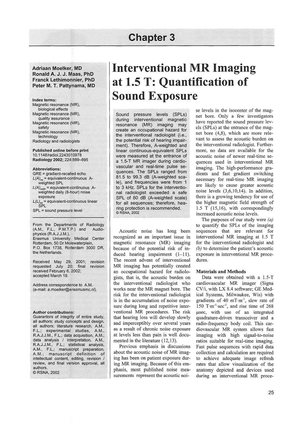 Evaluation Of Acoustic Noise In Magnetic Resonance Imaging Pdf The Ds1669 Is An Electronic Digital Rheostat Manufactured By Dallas Chapter 3 Adriaan Moelkemd Ronald A J Mas Phd Franck