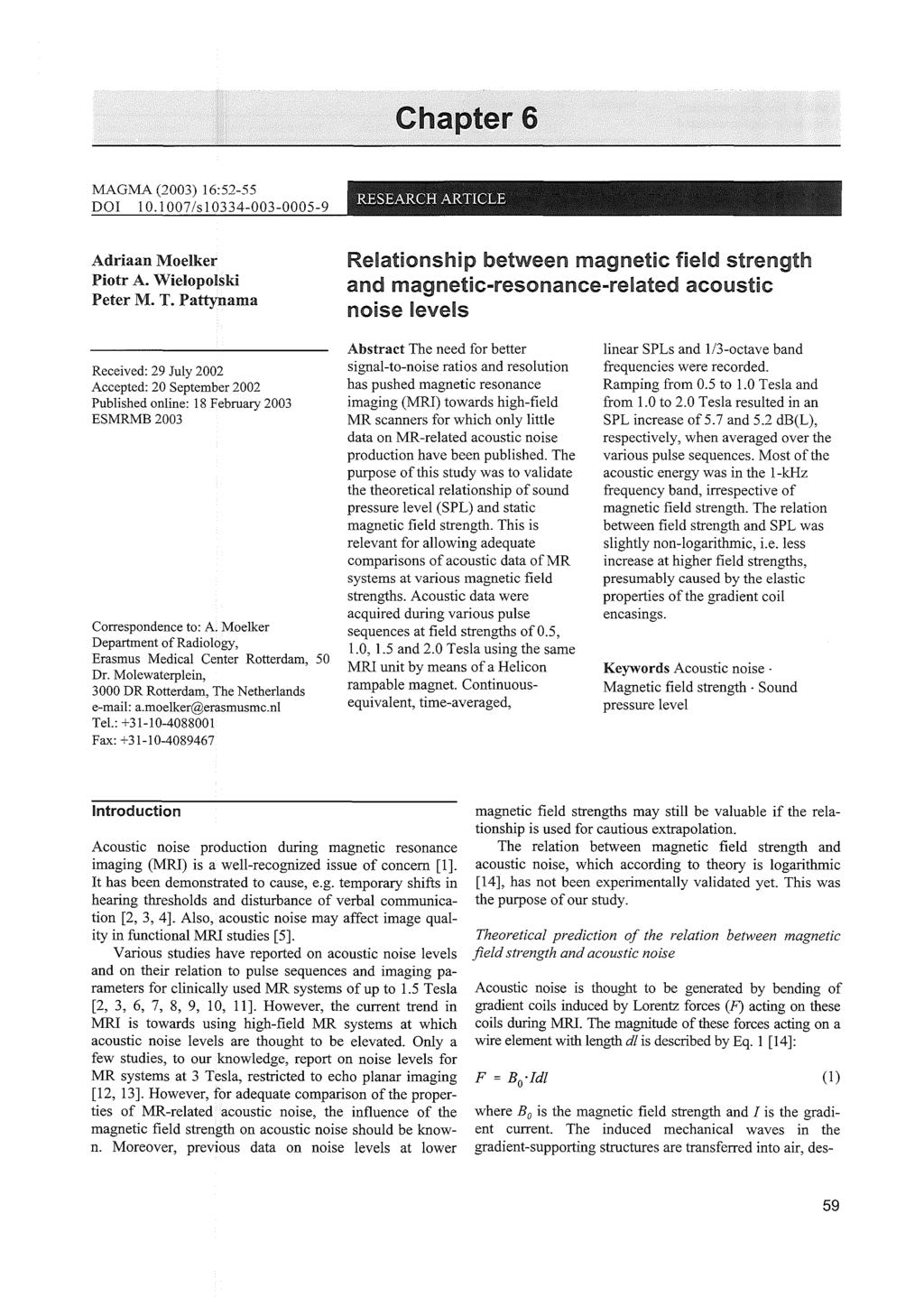 Evaluation Of Acoustic Noise In Magnetic Resonance Imaging Pdf The Ds1669 Is An Electronic Digital Rheostat Manufactured By Dallas Chapter 6 Magma 2003 1652 55 Dol 101007 S 10334