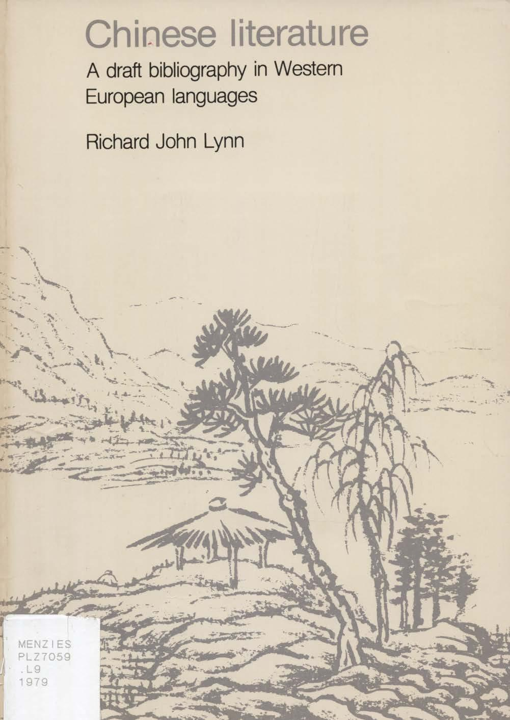 Chinese literature A draft bibliography in Western European
