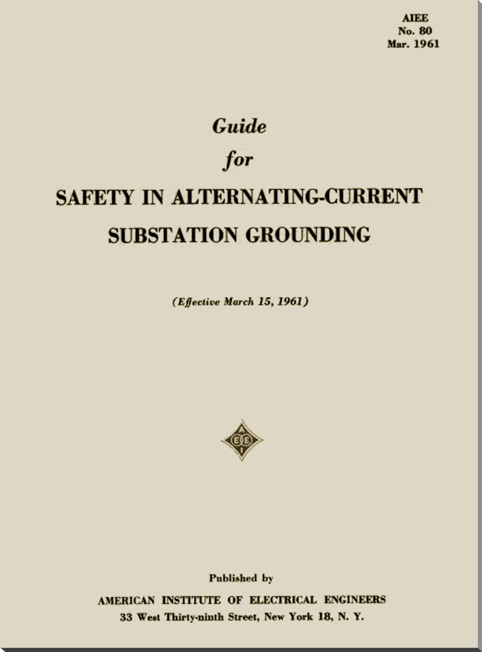 Testing and Evaluation of Grounding Systems: The Revision of the