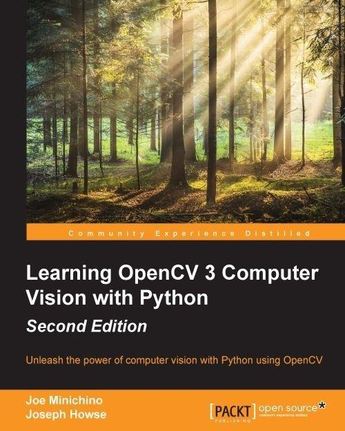 Learning OpenCV 3 Computer Vision with Python Second Edition