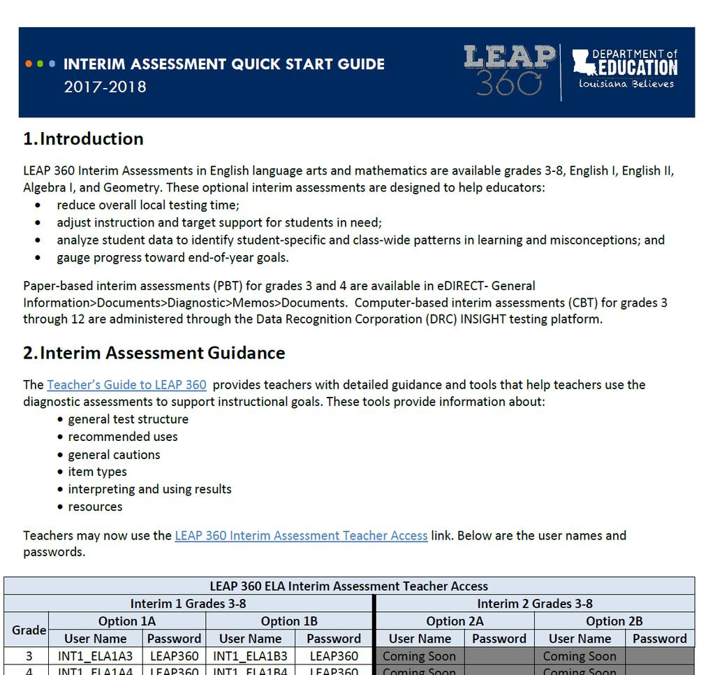 Visit the LEAP 360 webpage to access the Interim Assessment Quick Start  Guide.