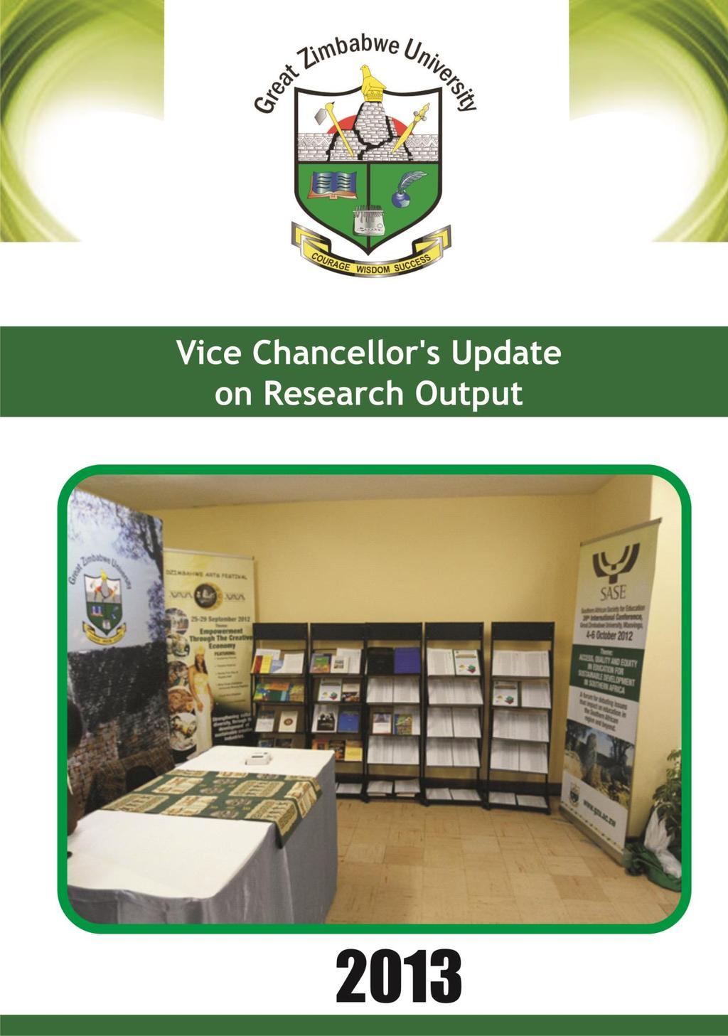 Compiled By: Assistant to the Vice Chancellor and  Research