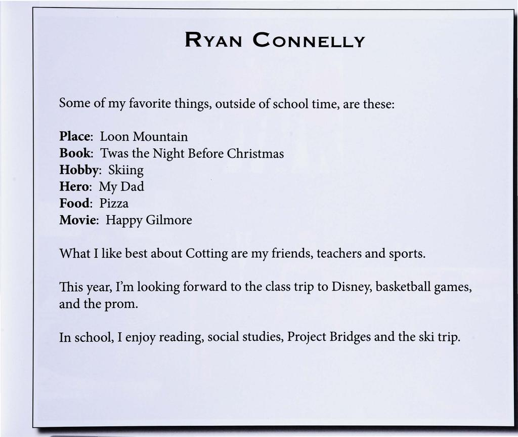 RYAN CONNELLY Some Of My Favorite Things Outside School Time Are These