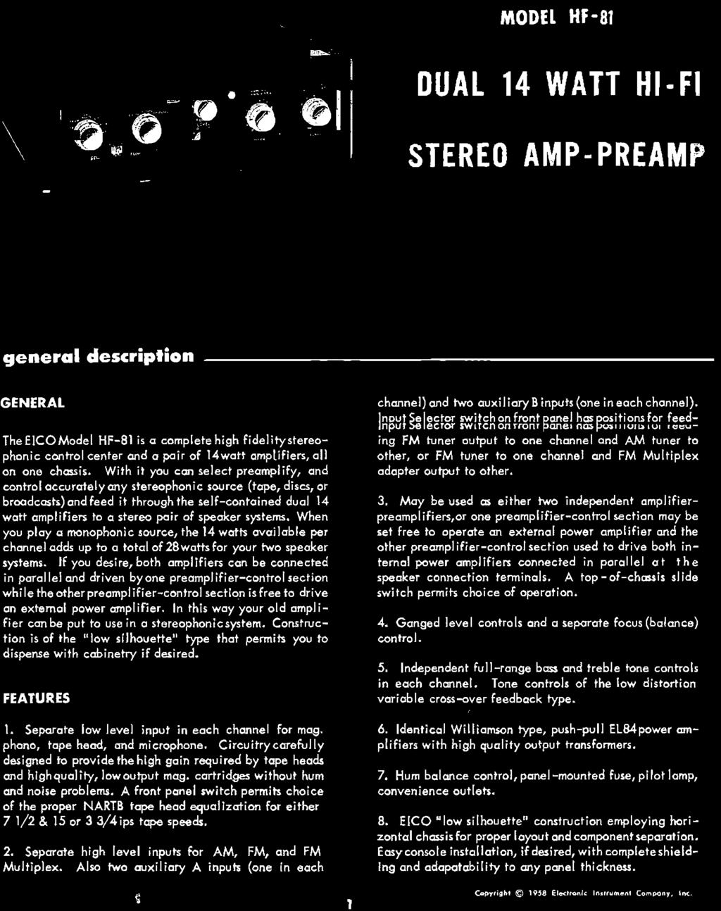 Dual 14 Watt Hi Fi Stereo Amp Preamp General Description Alpine Car Audio Wiring Diagram Alarm 8046 With It You Can Select Preamplify And Control Accuratelyany Stereophonic Source Tape Discs