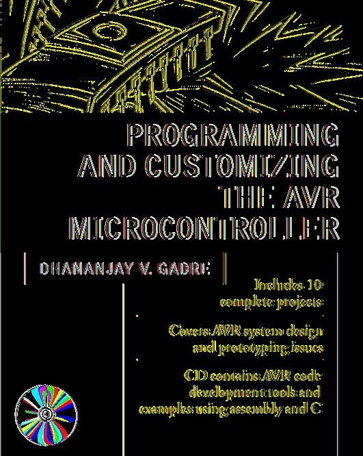 PROGRAMMING AND CUSTOMIZING THE AVR MICROCONTROLLER - PDF