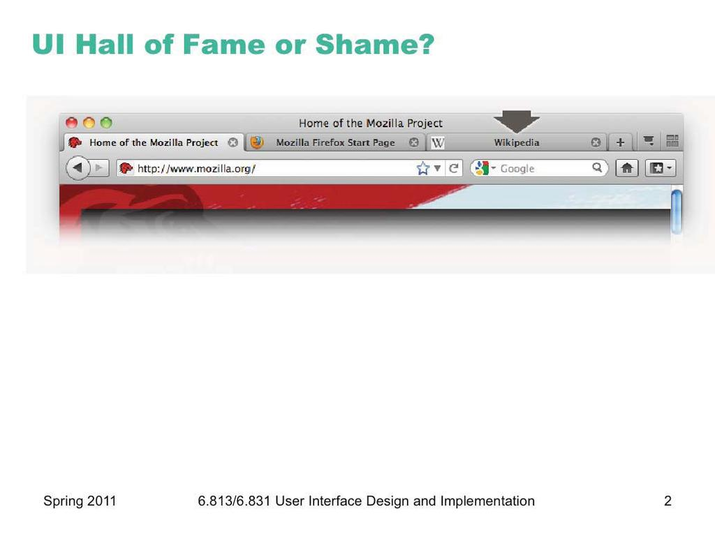 Today s candidate for the User Interface Hall of Fame is