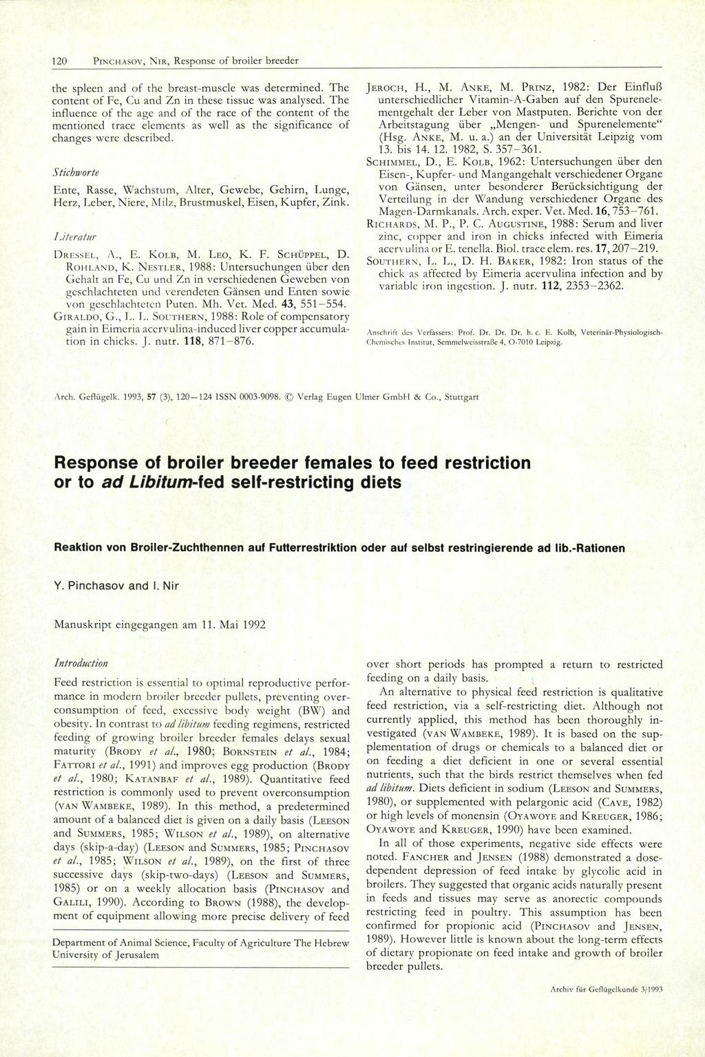 Response of broiler breeder females to feed restriction or to ad ...