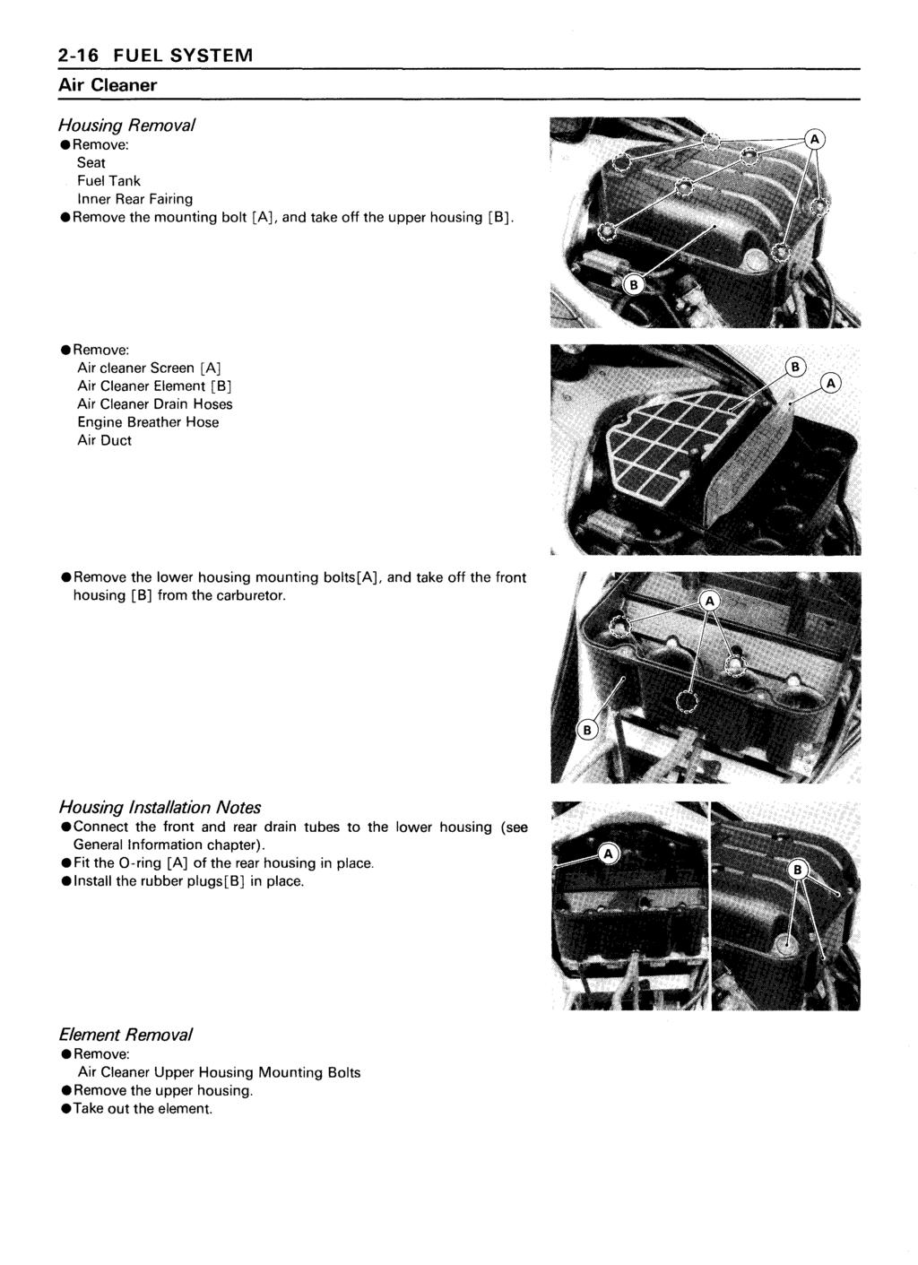 Ninja Zx 11 Zz R1100 Kawasaki Motorcycle Service Manual Pdf Air Cleaner Fuel Tank And Carburetor Assembly 2 16 System Housing Removal Remove Seat Inner Rear