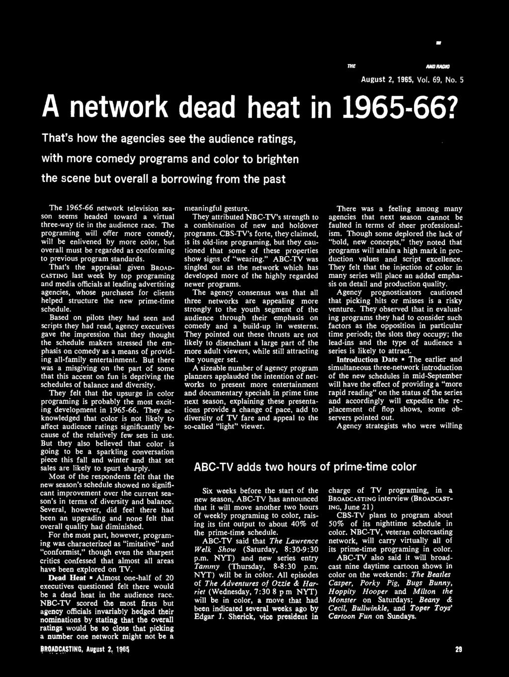 rny sí1vn smvialng RADIO August 2, 1965, Vol. 69, No. 5 A network dead heat in 1965.66?