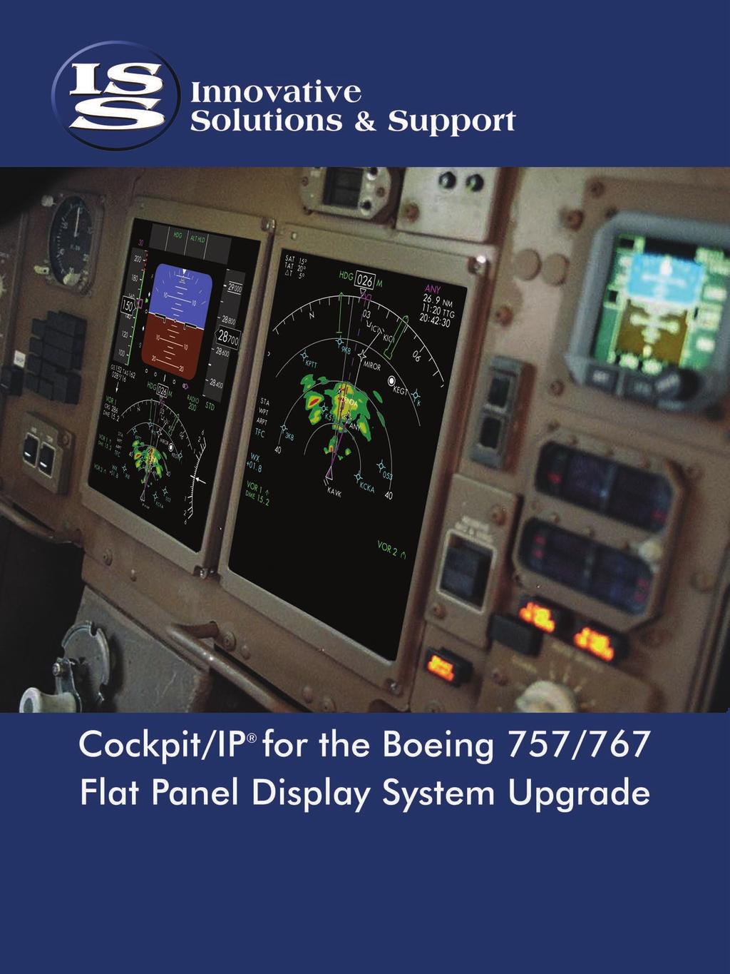 Affordable Upgrade Solutions for the B757/B767 Integrated Flat Panel on