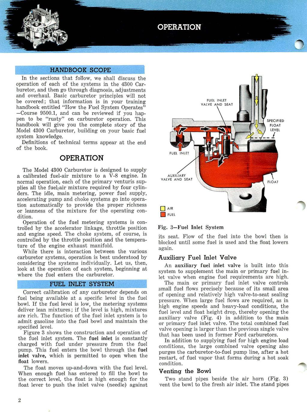 Carburetor Autolite Model Operation Adjustment Ejd And Overhaul Zenith Carburetors Diagrams Xpx Handbook Scope In The Sections That Follow We Shall Discuss Of Each