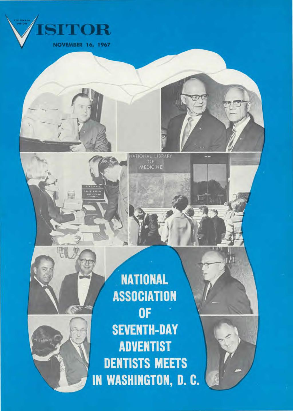 SITOR NATIONAL ASSOCIATION,\ SEVENTH-DAY ADVENTIST DENTISTS MEETS IN