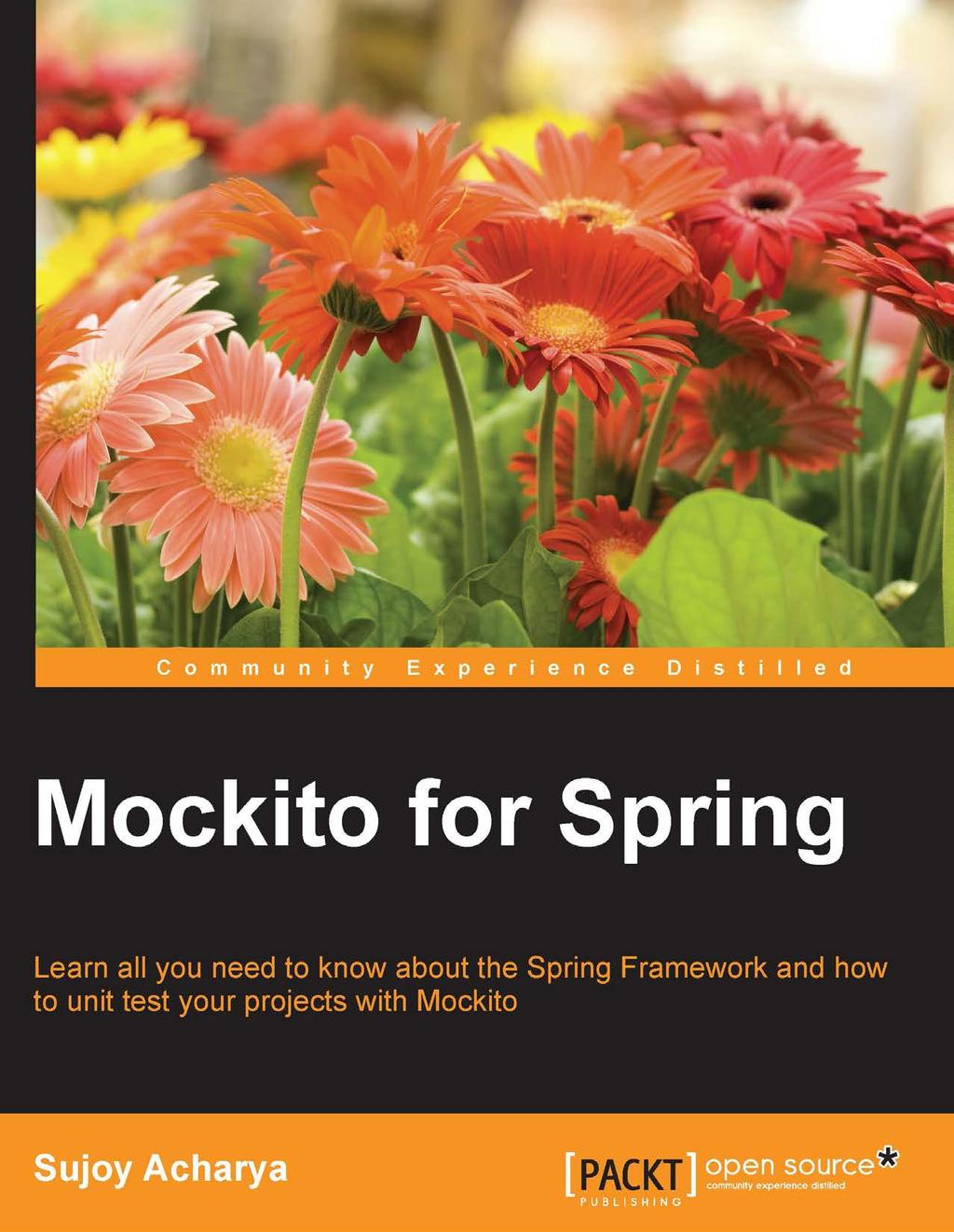 Mockito for Spring  Learn all you need to know about the