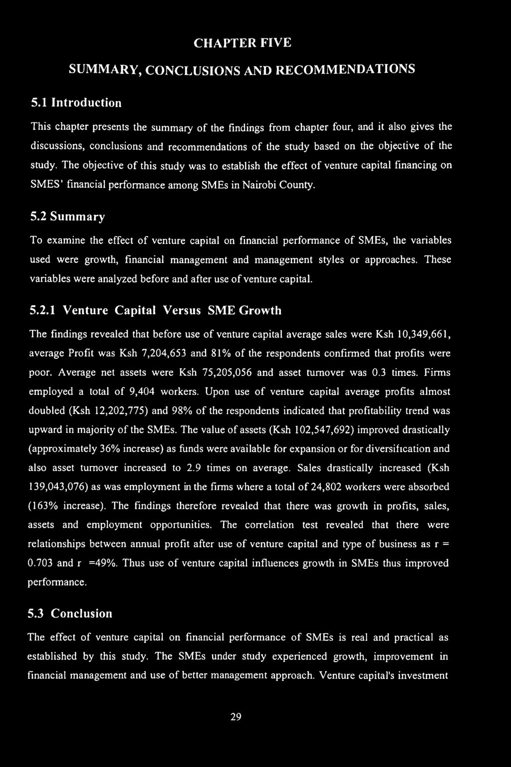 THE EFFECT OF VENTURE CAPITAL ON FINANCIAL PERFORMANCE OF