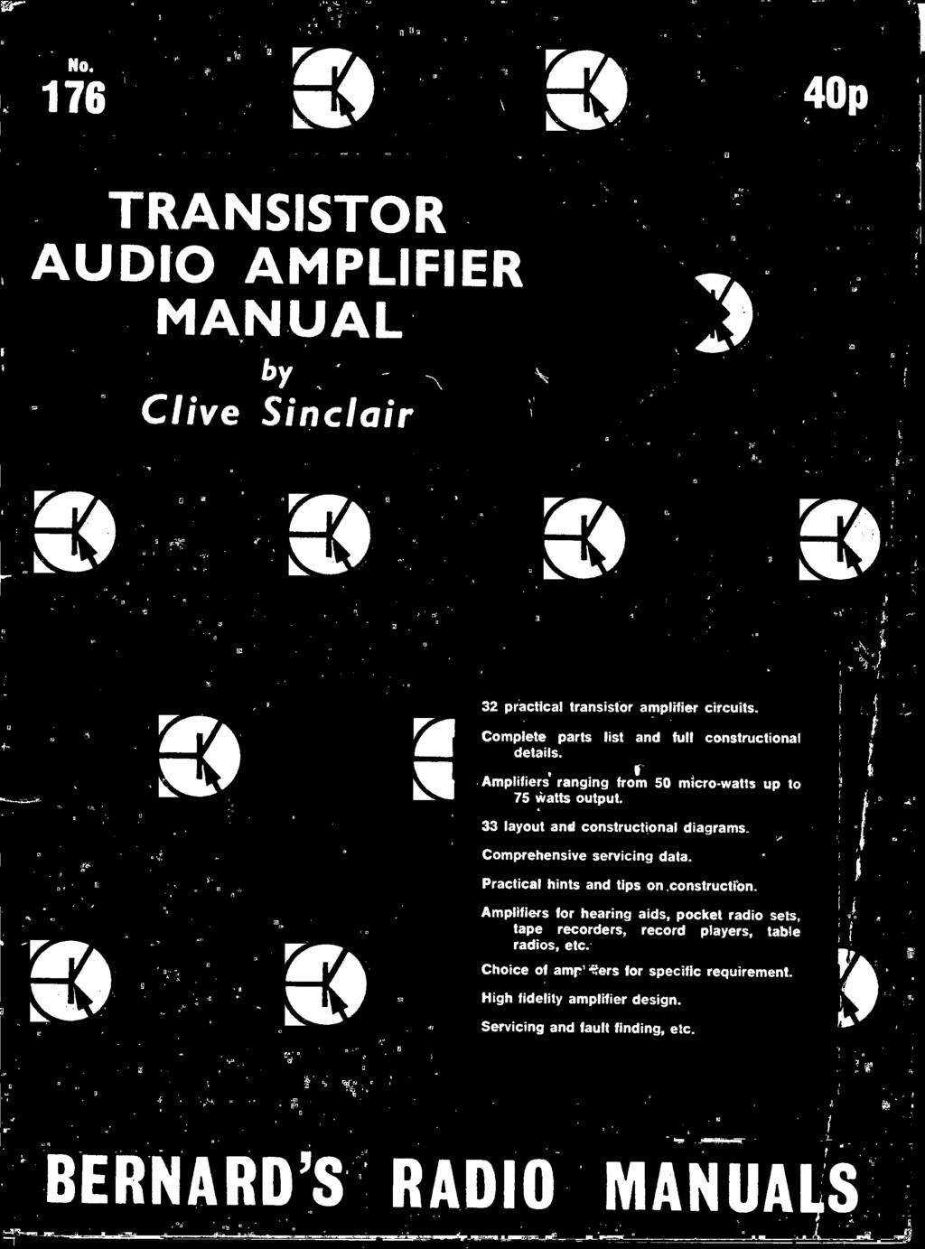 4e0 Manual Audio Amplifier Bernards Radio Transistor Manuals Clive Hearing Aids Circuit Wiring Diagram Practical Hints And Tips On Construction