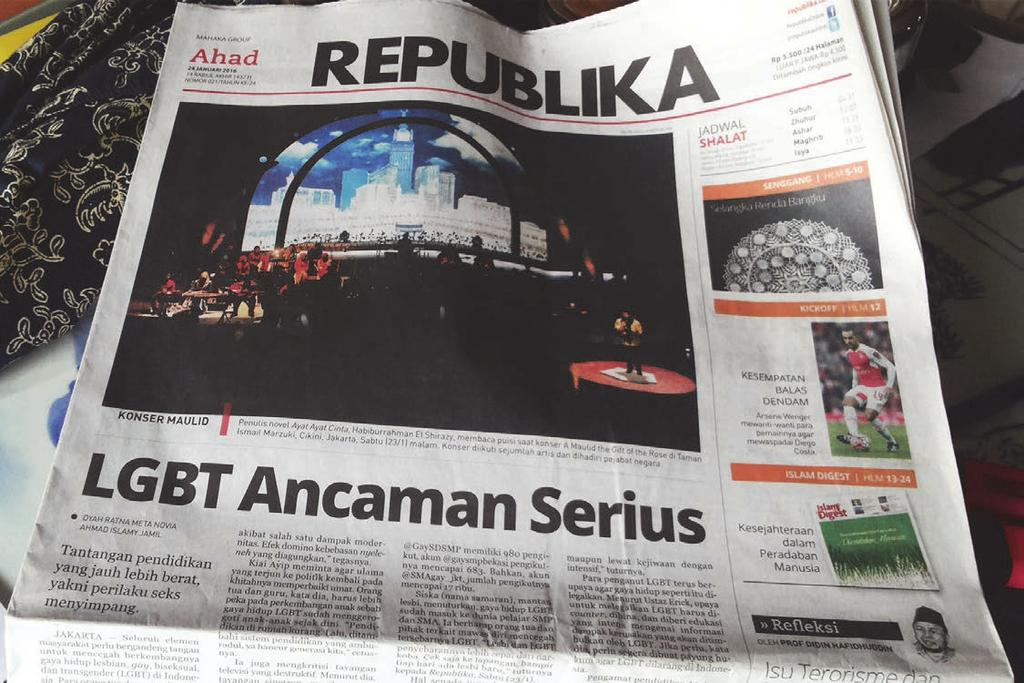 The Conservative Islamic newspaper Republika ran the headline LGBT a Serious Threat, on its front page on January 26, 2016, following comments by the minister of higher education saying he wanted to