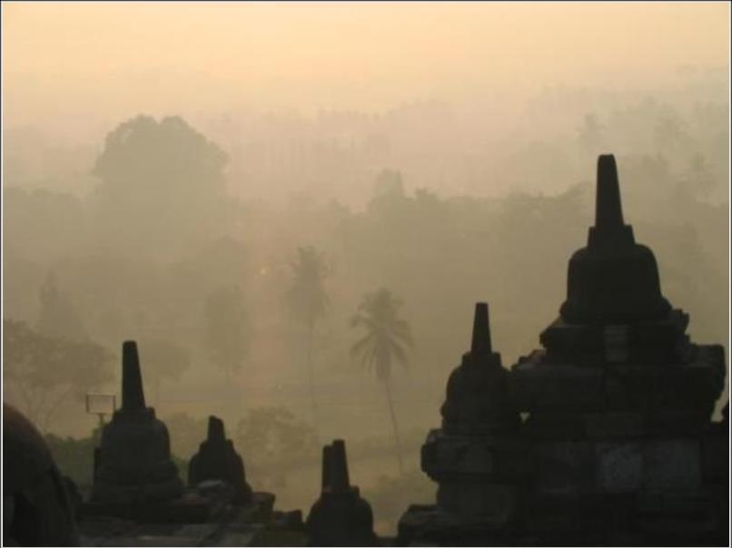 For Ibu Pertiwi Sunrise at Borobudur, Magelang, Central Java With thanks to my friends Roger Braden