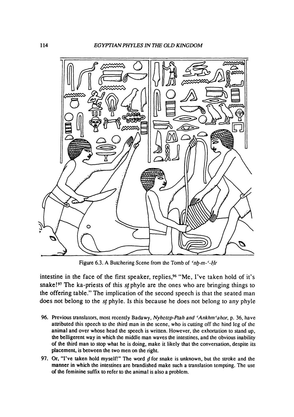 114 EGYPTIAN PHYLES IN THE OLD KINGDOM Figure 6.3. A Butchering Scene from  the Tomb