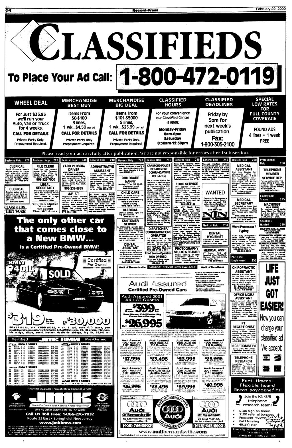 February 22, 2002 LASSIFIEDS To Place Your Ad Call 800-472-0119 WHEEL