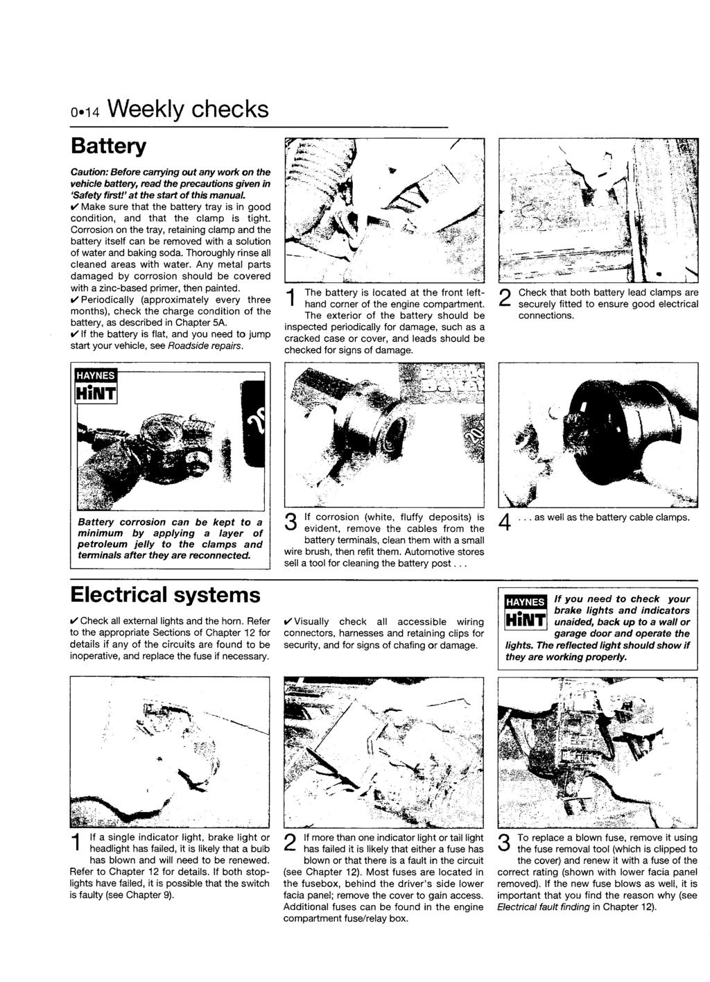 Mmm Haynes Service And Repair Manual 1996 To Mar 2004 N Wiringpi O Error 127 Oi4 Weekly Checks Battery Caution Before Carrying Out Any Work On The Vehicle