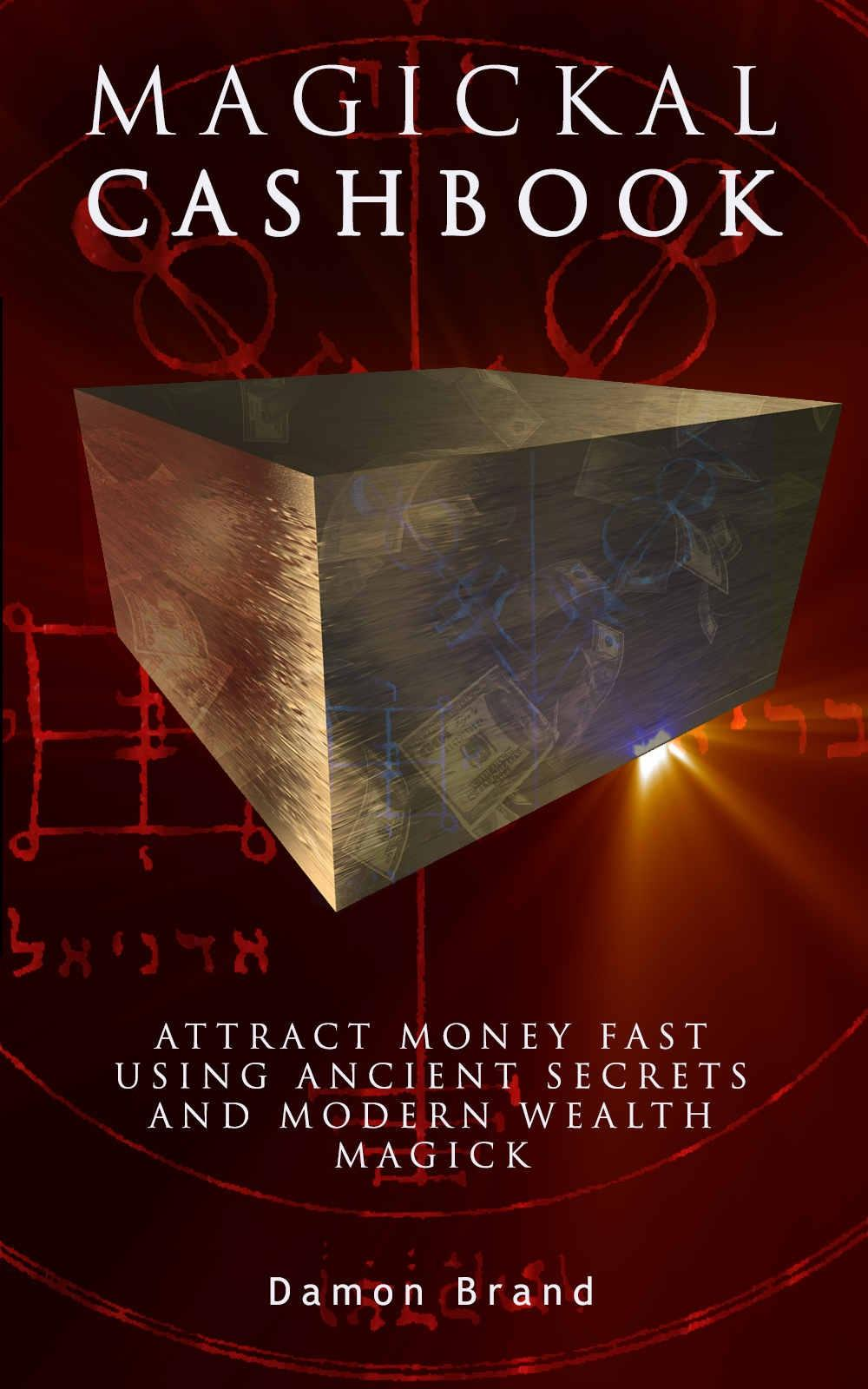 Magickal Cashbook  Attract Money Fast With Ancient Secrets