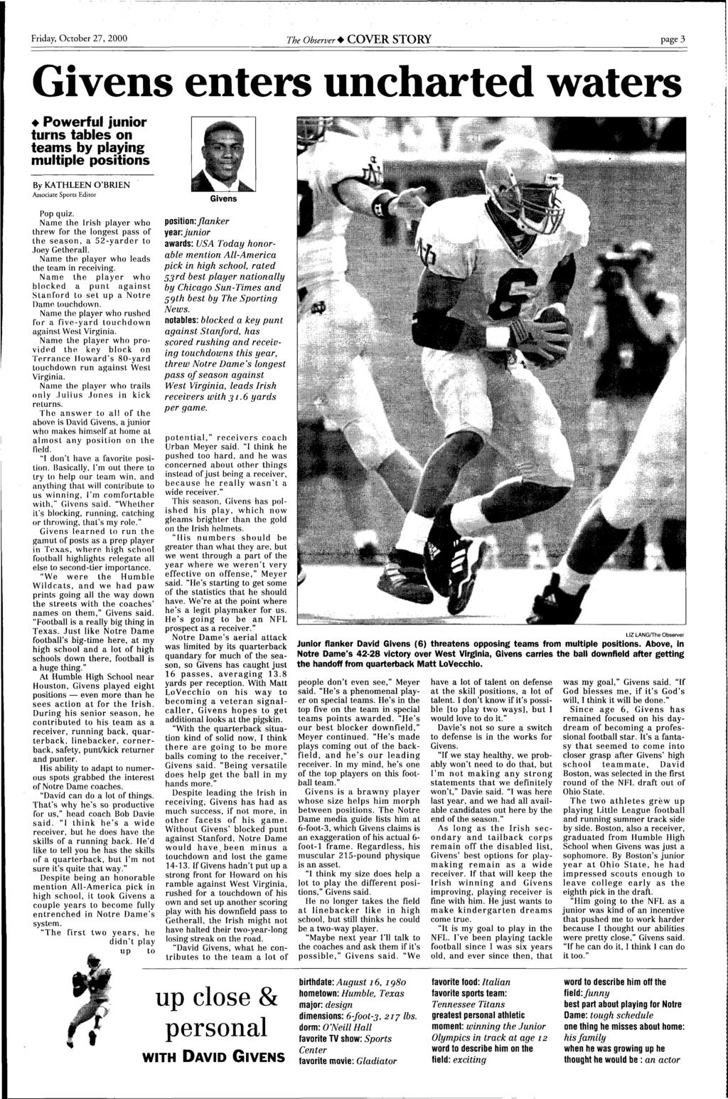 Friday, October 27, 2000 The Observer+ COVER STORY page 3 Givens enters  uncharted waters