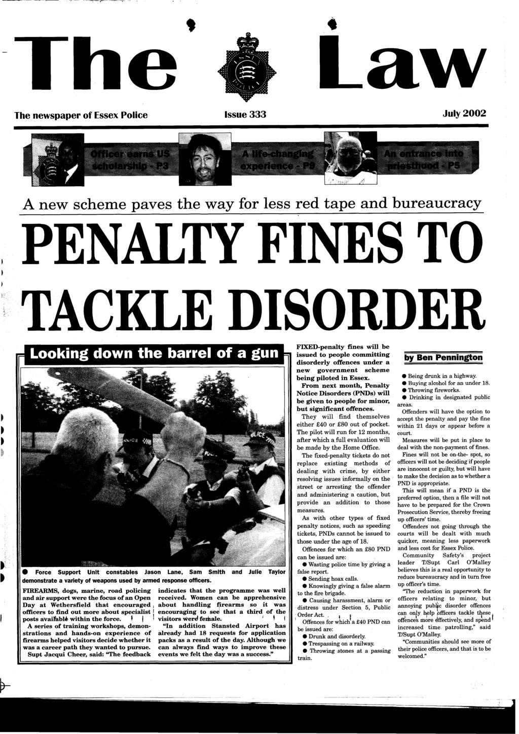 Law The Penalty Fines To Tackle Disorder A New Scheme Paves Tina Can Present 3d View Of Circuit Board Press Rightmost Newspaper Essex Poice Ssue 333 Juy 2002